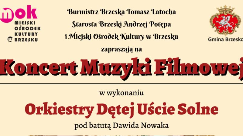 Koncert Muzyki Filmowej – Orkiestra Dęta Uście Solne – 25 lipca