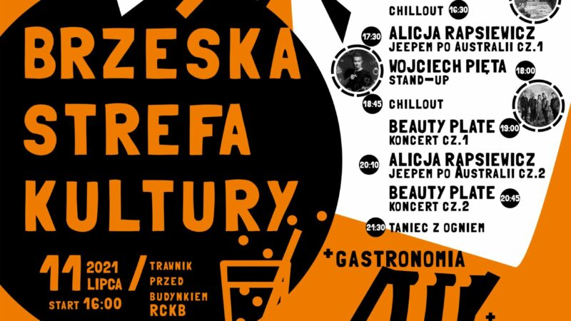 Brzeska Strefa Kultury – 11 lipca 2021