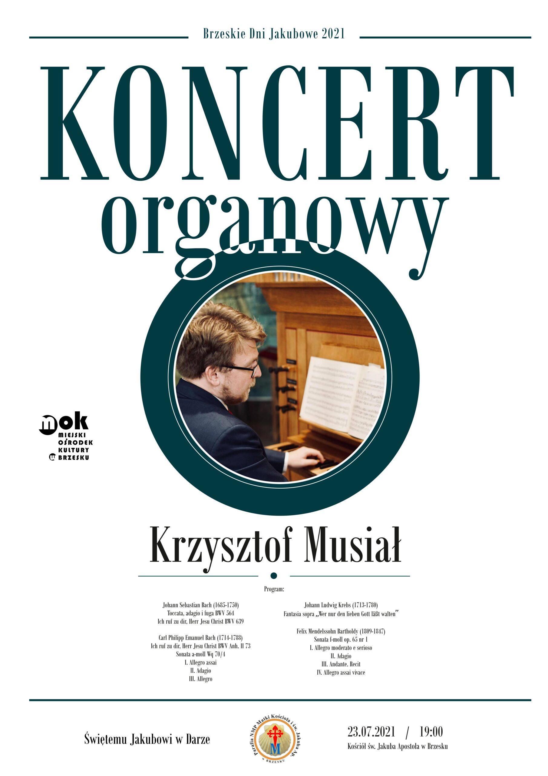 Koncert Organowy Krzysztofa Musiała – 23 lipca