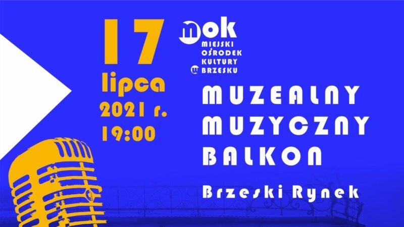 Muzealny Muzyczny Balkon – 17 lipca