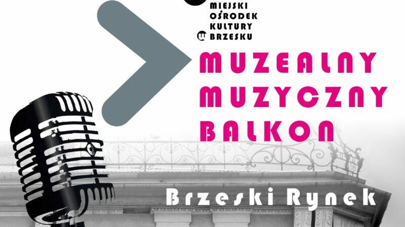 Muzealny Muzyczny Balkon – 31 lipca 2021