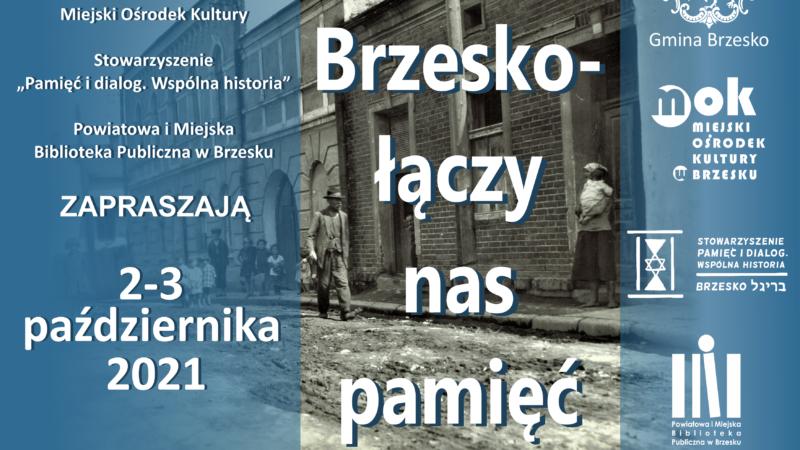 Brzesko – łączy nas pamięć: 2-3 października 2021