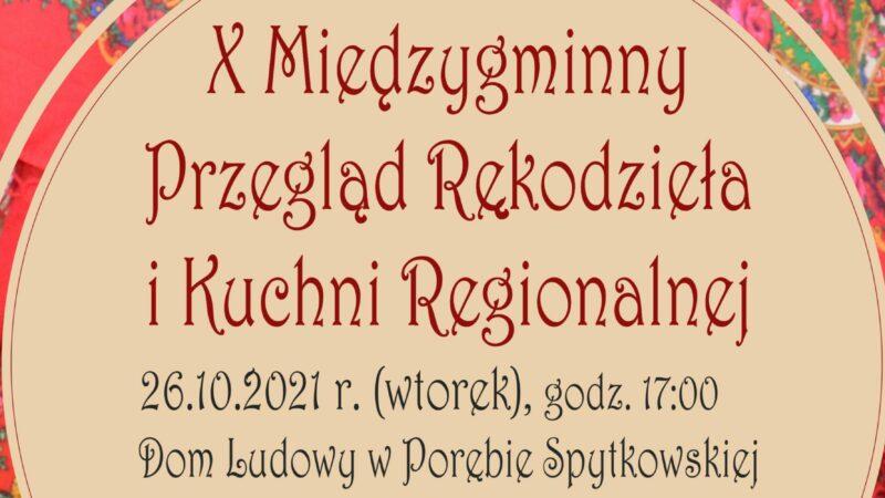 X Międzygminny Przegląd Rękodzieła i Kuchni Regionalnej – 26 października 2021